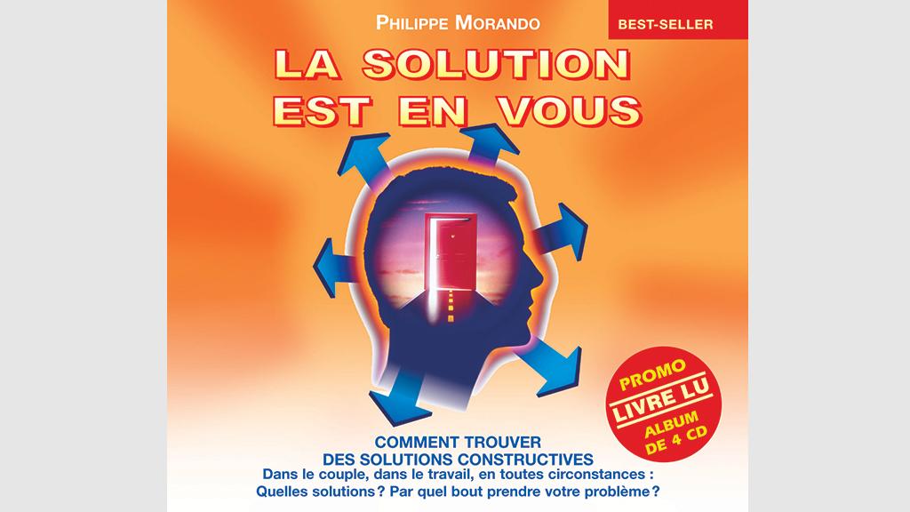 La solution est en vous (pack 4 CD) – Livre lu