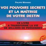 Vos pouvoirs secrets et la maîtrise de votre destin (Album 4 CD) – Livre lu