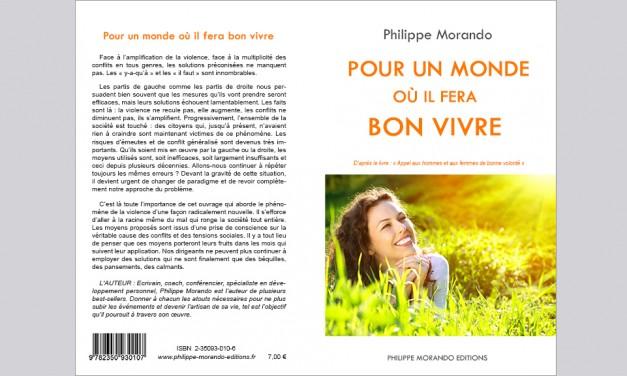 Présentation du livre   POUR UN MONDE OU IL FERA BON VIVRE – Appel aux hommes et aux femmes de bonne volonté