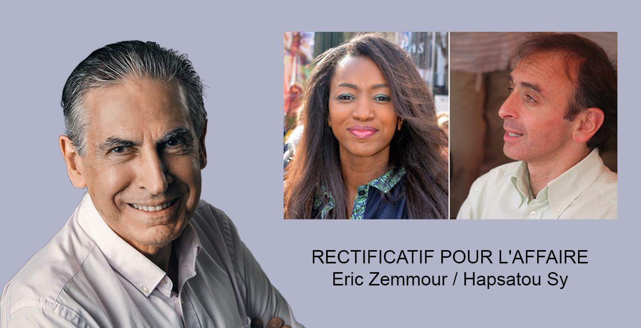 Rectificatif pour l'affaire Eric Zemmour / Hapsatou Sy