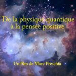 De la physique quantique à la pensée positive