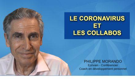 LE CORONAVIRUS ET LES COLLABOS