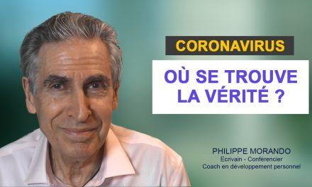 CORONAVIRUS OU SE TROUVE LA VÉRITÉ