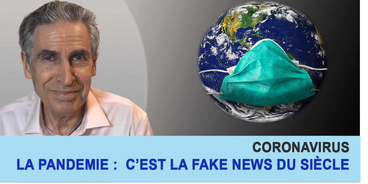 Coronavirus – La pandémie : c'est la fake news du siècle !