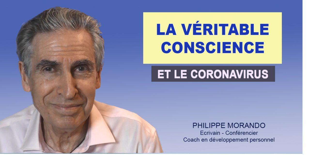 LA VÉRITABLE CONSCIENCE ET LE CORONAVIRUS