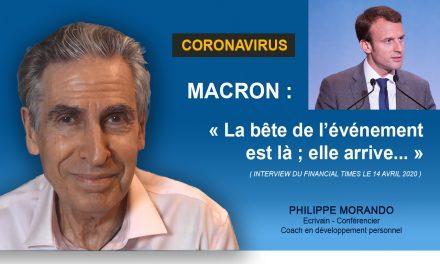 CORONAVIRUS – MACRON : LA BÊTE ARRIVE