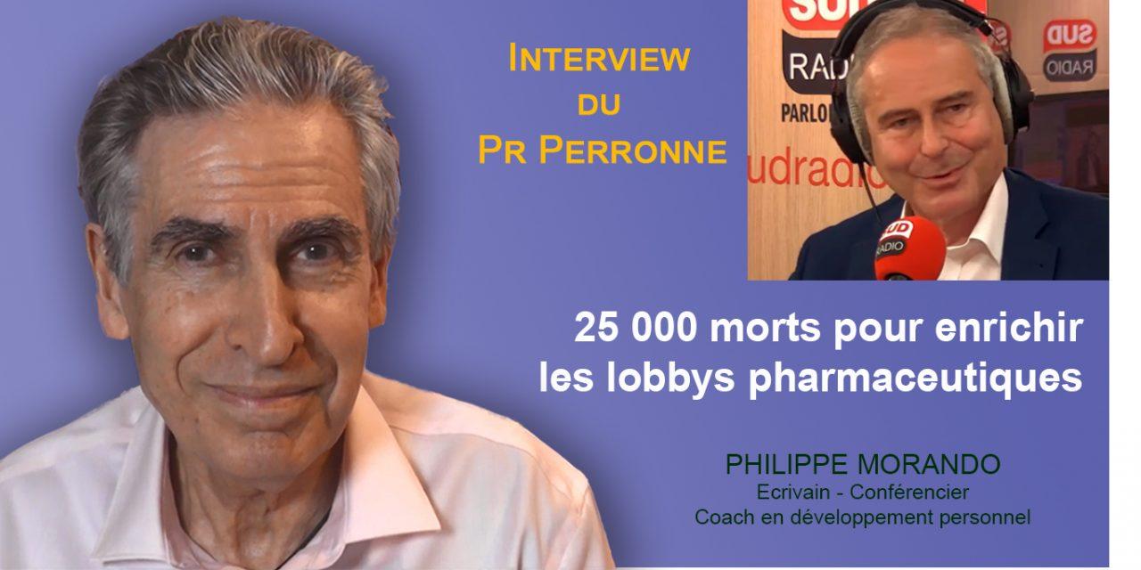 25000 MORTS POUR ENRICHIR LES LOBBYS PHARMACEUTIQUES