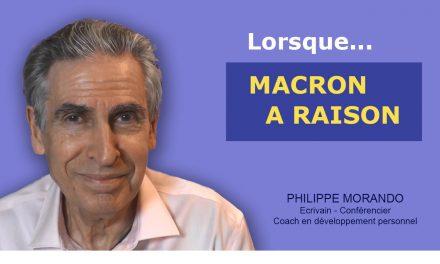 LORSQUE MACRON A RAISON