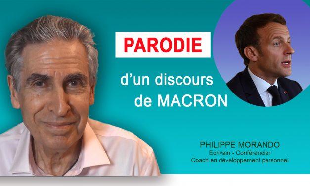 PARODIE D'UN  DISCOURS DE MACRON