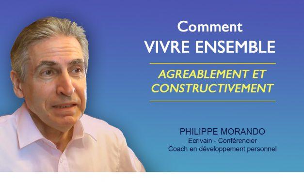 COMMENT VIVRE ENSEMBLE AGRÉABLEMENT ET CONSTRUCTIVEMENT